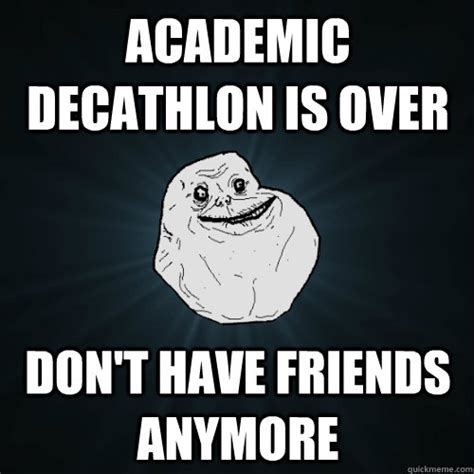 Meme Mem - academic decathlon memes image memes at relatably com