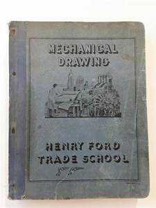 Mechanical Drawing Manual  Henry Ford Trade School  Text