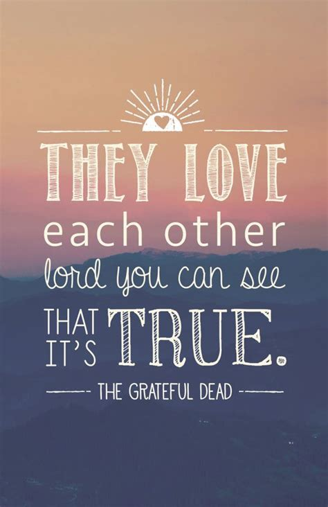 774 Best Grateful Dead Images On Pinterest. Love Quotes To Say To Her. Country Quotes Eric Church. Motivational Quotes Diet. Harry Potter Kindness Quotes Dumbledore. Winnie The Pooh Quotes Not Knot. Country Valentine Quotes. Trust Is Like Virginity Quotes. Strong Daughter Quotes