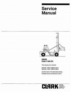 Clark C500 Y 950ch Sm850 Service Manual Pdf