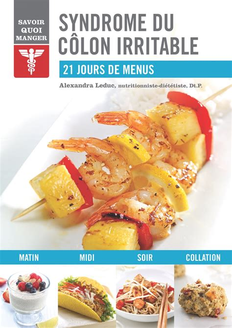 recette cuisine regime du côlon irritable alex cuisine
