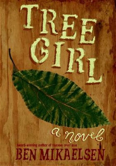 tree girl  ben mikaelsen reviews discussion