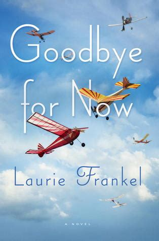 goodbye    laurie frankel reviews discussion