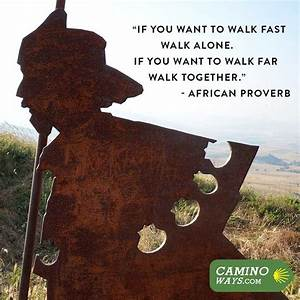 129 best Inspir... Camino Inspirational Quotes