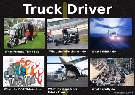 Truck Driver Meme - the gallery for gt semi truck driver meme