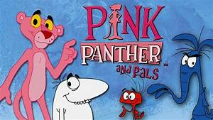 Pink Panther and Pals | The Cartoon Network Wiki | Fandom ...
