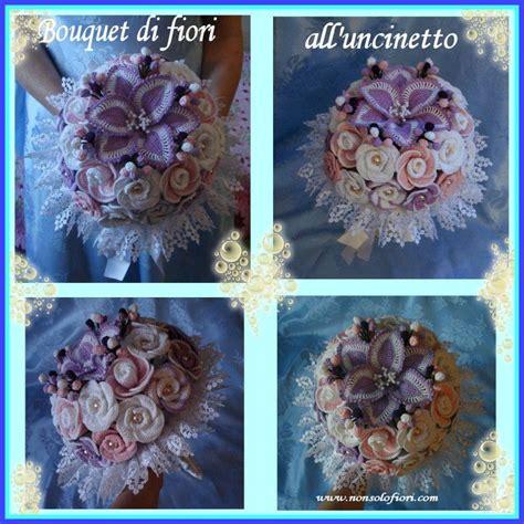 composizioni fiori uncinetto bouquet di fiori all uncinetto www nonsolofiori