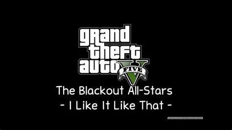 [gta V Soundtrack] The Blackout All-stars
