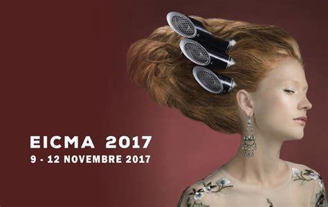 Eicma Orari Ingressi by Eicma 2017 Orari Biglietti E Novit 224 Missbiker