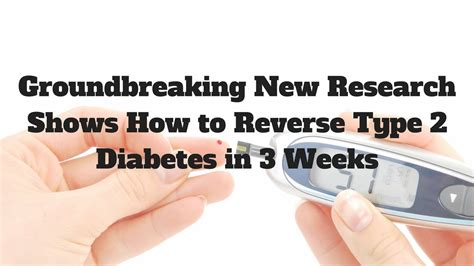 Diabetes Treatment  Groundbreaking New Research Shows How