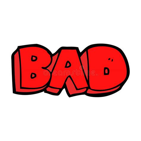 Is A A Bad Sign by Bad Sign Stock Vector Illustration Of Drawing