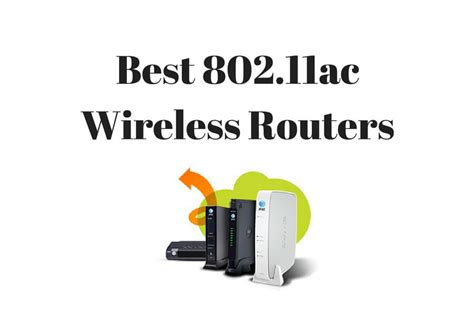 Best 802 11n Wireless Router by Best 802 11ac Wi Fi Routers Top Wireless Ac Routers 2019