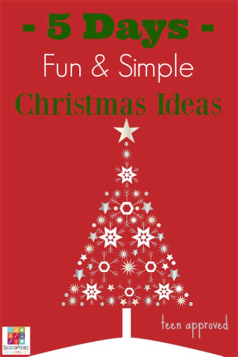 5 days of teen approved fun and simple christmas ideas