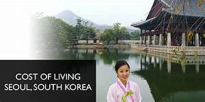 Cost of Living in Seoul, South Korea (Spending Report ...