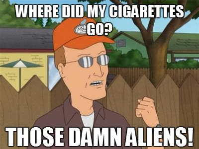 Dale Gribble Memes - king of the hill quotes