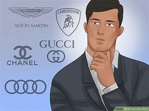 How to Look Rich (with Pictures)