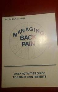 Managing Back Pain By Robin Saunders  Michael S  Melnick