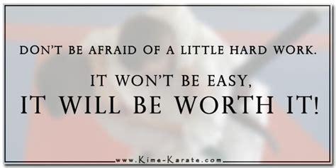Don't Be Afraid Of Hard Work