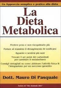 libri alimentazione building la dieta metabolica libro di mauro di pasquale