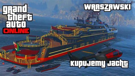 Yacht Gta Online by Kupujemy Jacht Gta V Online Youtube