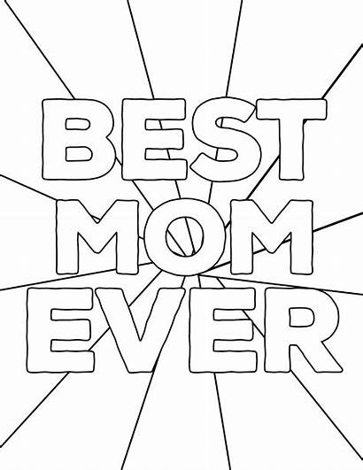 Coloring Mom Pages Printable Mother Ever Mothers