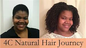 4C Natural Hair Journey YouTube