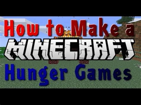 how to make hunger how to make a good minecraft hunger games map youtube