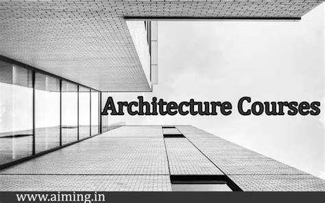 architecture courses details   arch fees
