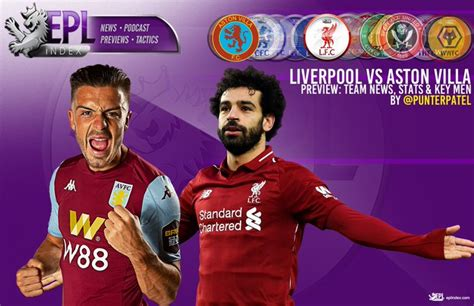 Liverpool Vs Aston Villa: (Match Preview, Kick-off, Team ...