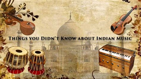 Things You Didn't Know About Indian Music (part 1