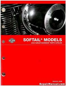 2008 Harley Davidson Softail Motorcycle Parts Manual