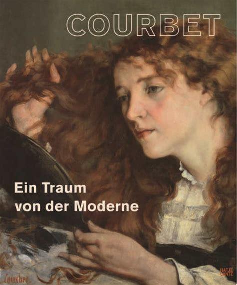 Gustave Courbet Werke (bilder), Biografie; Hintergründe