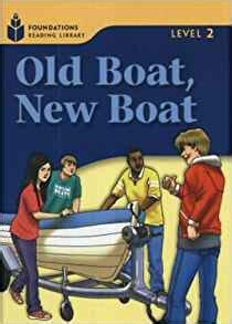 Boat Browser Old Version Download by Old Boat New Boat Foundations Reading Library 2 Rob