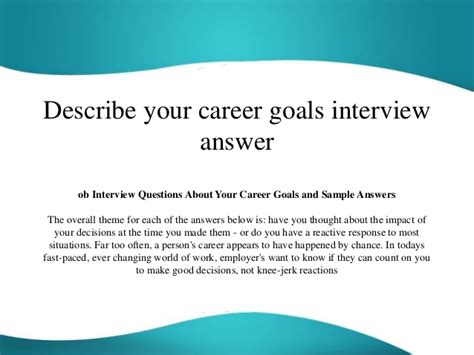 Exles Of Career Goals by Describe Your Career Goals Answer