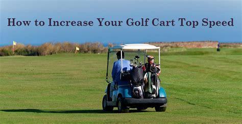 increase golf cart top speed