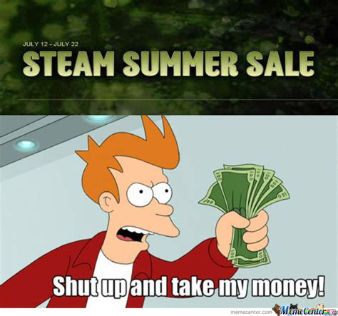 Steam Sale Meme - steam summer sale by mahfuzz meme center