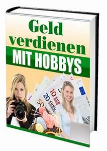 Mit Hobby Geld Verdienen : geld verdienen mit hobbys ~ Orissabook.com Haus und Dekorationen