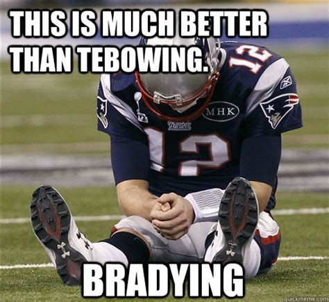 Tebowing Meme - this is much better than tebowing bradying bradying quickmeme