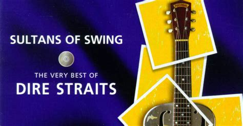 'sultans Of Swing'  The Song That Can Make Your Life