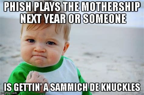 Phish Memes - success kid original meme imgflip