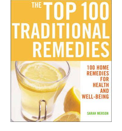 The Top 100 Traditional Remedies  Sarah Merson