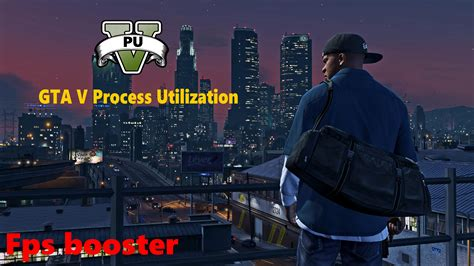 Gta V Process Utilization