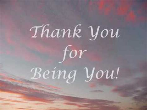Thank You For The by Thank You For Being You