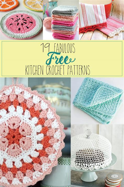free crochet patterns for kitchen accessories 19 fabulous kitchen crochet patterns 8269