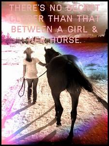 The secrets are... Horse And Country Quotes