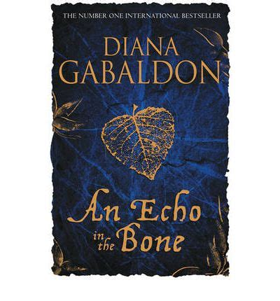 An Echo In The Bone  Diana Gabaldon 9781409103738