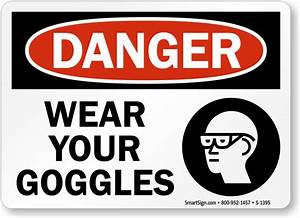 Wear Goggles Signs - MySafetySign.com