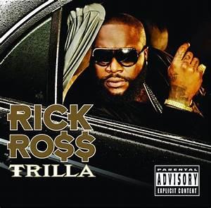 Rick Ross - Trilla - Explicit Version - MP3 Download ...