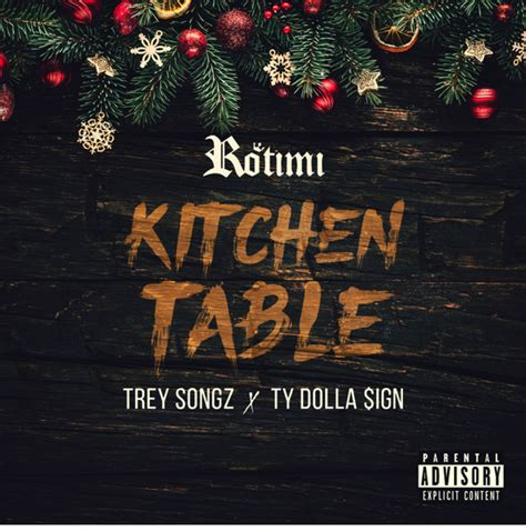 rotimi feat trey songz ty dolla sign kitchen table remix love  track