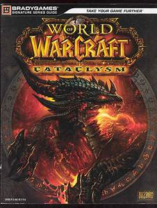 World Of Warcraft Wow Cataclysm Official Strategy Guide